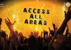 Access All Areas – Series ONE – Ep1